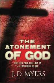 The Atonement of God by J. D. Myers book cover